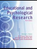 Educational and Psychological Research: A Cross-Section of Journal Articles for Analysis and Evaluation
