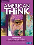 American Think, Combo 2A with Online Workbook and Online Practice