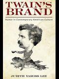 Twain's Brand: Humor in Contemporary American Culture