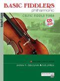 Basic Fiddlers Philharmonic: Teacher's Score: Celtic Fiddle Tunes [With CD (Audio)]