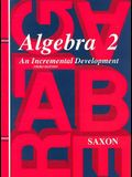 Saxon Algebra 2: Student Edition 2004