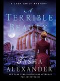 A Terrible Beauty: A Lady Emily Mystery (Lady