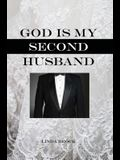 God Is My Second Husband