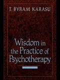 Wisdom in the Practice of Psychotherapy (Revised)
