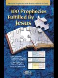 100 Prophecies Fulfilled by Jesus Pamphlet: Messianic Prohpecies Made Before the Birth of Christ