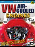 How to Rebuild VW Air-Cooled: 1961-2003
