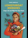Longthroat Memoirs: Soups, Sex and Nigerian Taste Buds