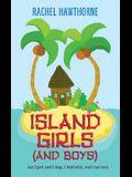 Island Girls (and Boys)