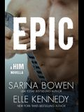 Epic: A Him Novella