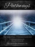 Pathways to Spiritual Understanding