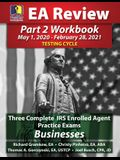 PassKey Learning Systems EA Review Part 2 Workbook: Three Complete IRS Enrolled Agent Practice Exams for Businesses: May 1, 2020-February 28, 2021 Tes