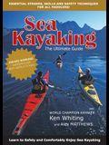 Sea Kayaking: The Ultimate Guide