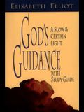 God's Guidance: A Slow and Certain Light with Study Guide