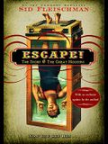 Escape]: The Story of the Great Houdini