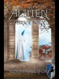 Gift of the Aluien: Thrice Born
