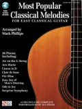 Most Popular Classical Melodies for Easy Classical Guitar [With CD (Audio)]