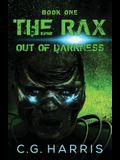 The Rax--Out of Darkness