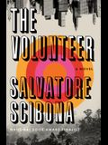 The Volunteer: A Novel