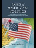 Basics of American Politics: A Short Guide to U.S. Political System and Foreign Relations Current Events