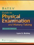 Bates' Guide to Physical Examination and History-Taking, 11E + Batesvisualguide.Com: 12-Month Access Package