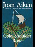 Cold Shoulder Road
