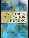 Writing for Publication in Nursing, Second Edition