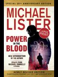 Power in the Blood: Large Print Edition