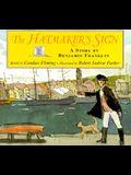 The Hatmaker's Sign: A Story by Benjamin Franklin
