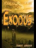Exodus: One Small Step out of the Garden of Eden