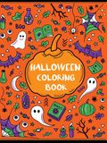Halloween Coloring Book: Ghosts, Goblins, Pumpkins, Witches, Trick-or-Treaters, Jack-o-Lanterns, Candy, Skeletons, and More!