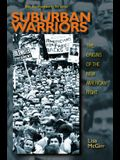 Suburban Warriors: The Origins of the New American Right - Updated Edition