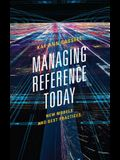 Managing Reference Today: New Models and Best Practices