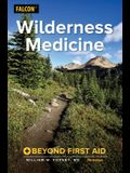 Wilderness Medicine: Beyond First Aid
