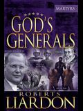 God's Generals the Martyrs, Volume 6