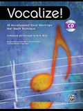 Vocalize!: 45 Accompanied Vocal Warm-Ups That Teach Technique, Book & Enhanced CD [With CD (Audio)]