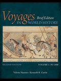 Voyages in World History, Volume I, Brief