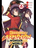 Konosuba: An Explosion on This Wonderful World!, Vol. 4 (Manga)