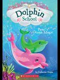 Pearl's Ocean Magic (Dolphin School #1), 1