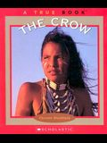 The Crow (True Books: American Indians)