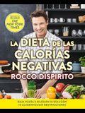 La Dieta de Las Calorías Negativas