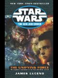 The Unifying Force: Star Wars Legends