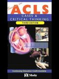 Success in Acls: Cases & Critical Thinking