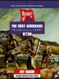 A History of Us: Book 1: The First Americans (Prehistory-1600)