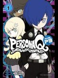 Persona Q: Shadow of the Labyrinth Side: P3 Volume 1