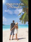 Rendezvous in Paradise
