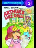 Arthur's Fire Drill (Step-Into-Reading, Step 3)