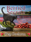 Berried Secrets Lib/E