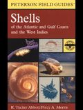 A Field Guide to Shells: Atlantic and Gulf Coasts and the West Indies