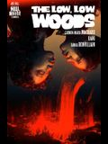 The Low, Low Woods (Hill House Comics)