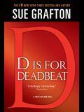 d Is for Deadbeat: A Kinsey Millhone Mystery